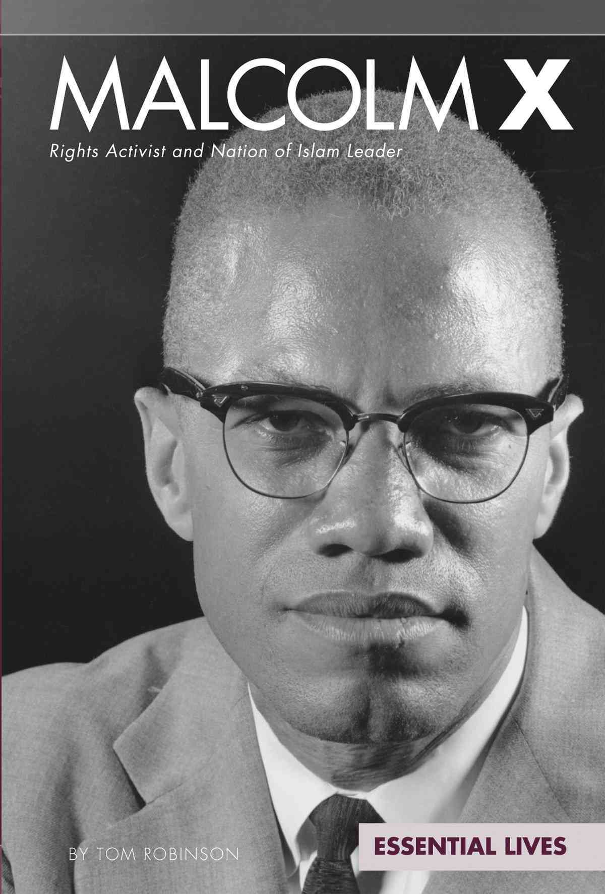 Malcolm X By Robinson, Tom